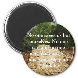 Buddha QUOTE about personal salvation and choices 2 Inch Round Magnet