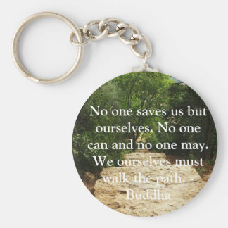 Buddha QUOTE about personal salvation and choices Keychain
