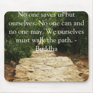 Buddha QUOTE about personal salvation and choices Mouse Pad