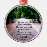 Buddha QUOTE about personal salvation and choices Ornament