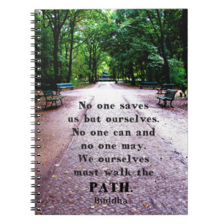 Buddha QUOTE about personal salvation and choices Spiral Notebook
