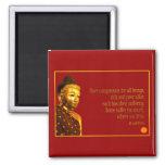 Buddha Quote ~ Have Compassion Fridge Magnets