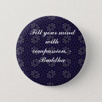 Buddha quote inspire motivational pinback button