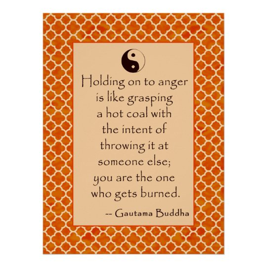 Buddha Quote Let Go Of Anger Posters Zazzlecom
