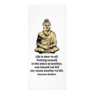Buddha Quote: Life Is Dear To All Rack Card
