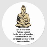 Buddha Quote: Life Is Dear To All Stickers