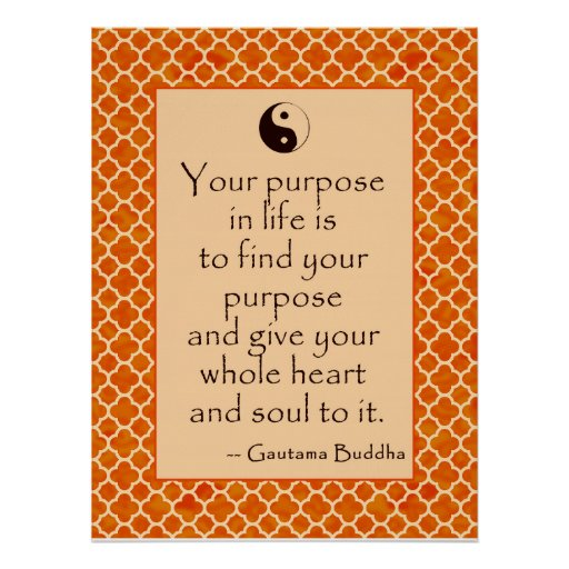 Buddha Quote on Purpose in Life Poster