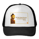 Buddha Quote ~ One Word That Brings Peace Trucker Hat