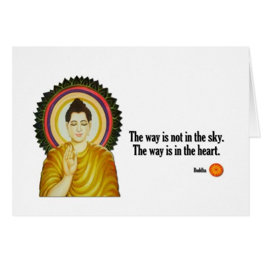"""Buddha Quote: """"The way is not in the sky. Stationery Note Card"""