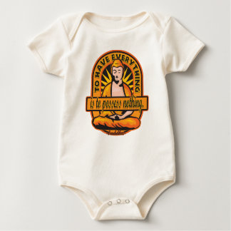 Buddha Quote To Have Everything Baby Bodysuit