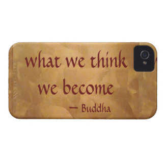 Buddha Quote; What We Think We Become Case-Mate iPhone 4 Case
