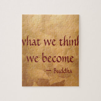 Buddha Quote; What We Think We Become Puzzle