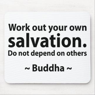 Buddha Salvation Quote Mousepad
