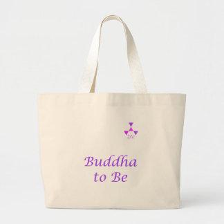 Buddha To Be Bag