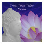 Buddha Today today today Posters