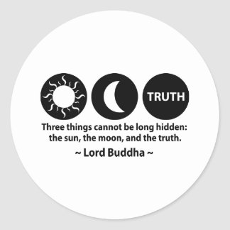 Buddha Truth Quote Classic Round Sticker