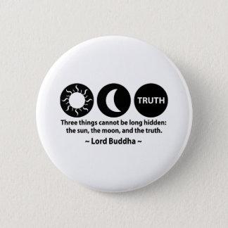 Buddha Truth Quote Pinback Button