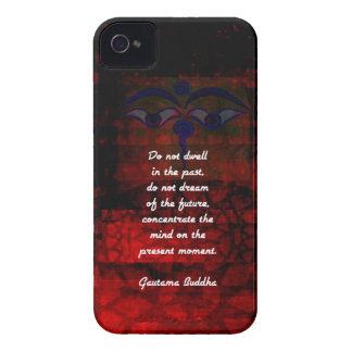Buddha Uplifting Quote Don't Dwell In The Past Case-Mate iPhone 4 Case