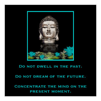 Buddha with Inspirational Quote on Concentration Poster