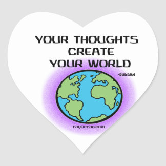 Buddha-Your Thoughts Create Your World Heart Sticker