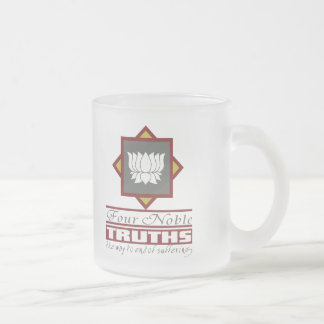 Buddhism Four Noble Truths Frosted Glass Coffee Mug