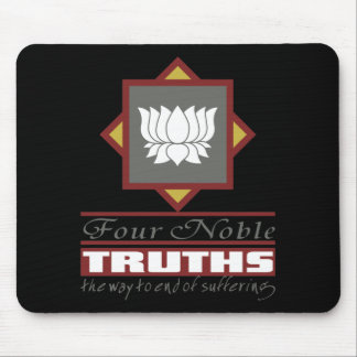 Buddhism Four Noble Truths Mousepads