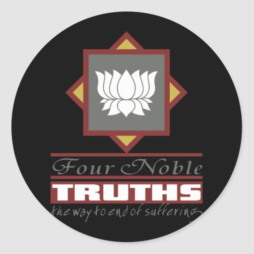 Buddhism Four Noble Truths Round Stickers