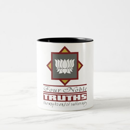 Buddhism Four Noble Truths Two-Tone Coffee Mug