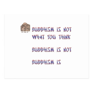 Buddhism is Not What You Think Postcard