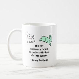 """Buddhism """"saltos del conejito de otros conejitos """" taza de café"""