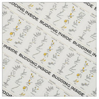 Budding Inside Types Of Buds Science Humor Fabric