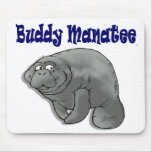 Buddy Manatee Mousepad