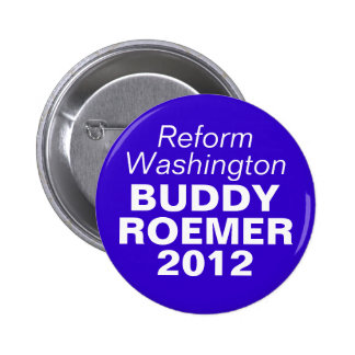 Buddy Roemer 2012 Button