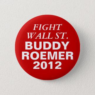 Buddy Roemer 2012 Fight Wall Street Pinback Button