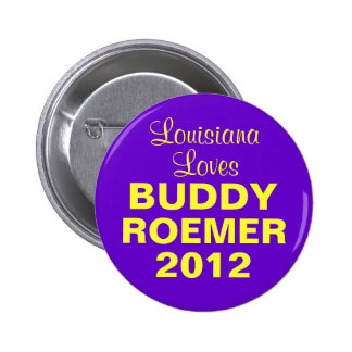 Buddy Roemer 2012 Louisiana Button