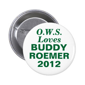 Buddy Roemer 2012 OCCUPY WALL STREET Button