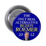 Buddy Roemer 2012 real alternative Buttons