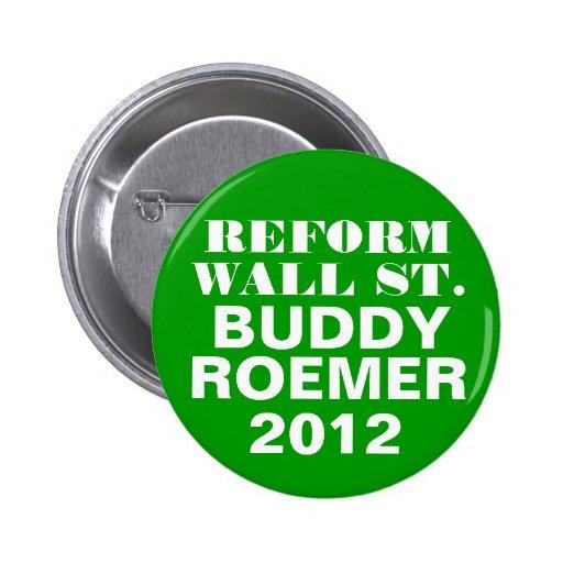 Buddy Roemer 2012 Reform Wall Street Button