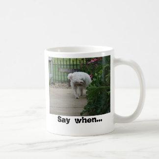 Buddy wants to know how you like your coffee? coffee mug