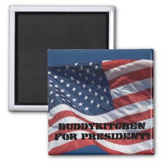 BuddyKitchen For President! Magnet
