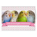I'm A Budgie Mommy Realistic Painting Greeting Card