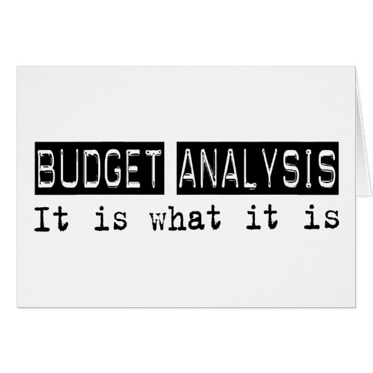 Budget Analysis It Is Card