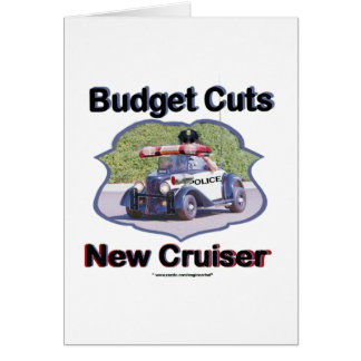 Budget Cuts New Cruiser Card