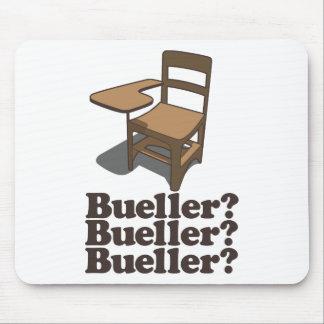 Bueller? Bueller? Bueller? Mouse Pad