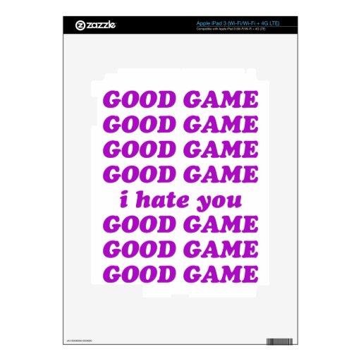 Buen juego le odio pegatinas skins para iPad 3