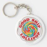 Buen Lollipop de la nave… Llavero Redondo Tipo Pin