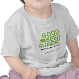 Buen material de domingo de la semilla camisetas