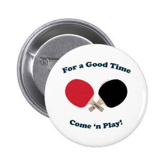 Buen ping-pong del tiempo pin redondo 5 cm
