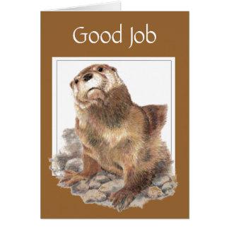 Buen trabajo, aprecio, nutria de río tarjeta de felicitación