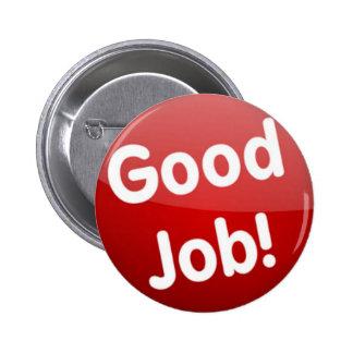 ¡Buen trabajo! botón Pin Redondo De 2 Pulgadas